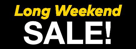 Long Weekend Sale title treatment