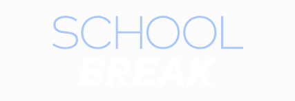 School Break 2021 Title Treatment