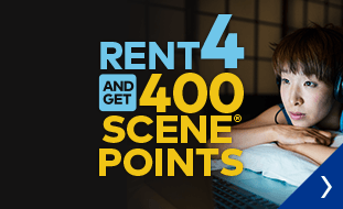 Rent 4 and get 400 SCENE Points