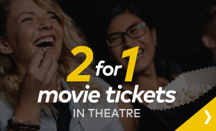 2 for 1 movie tickets