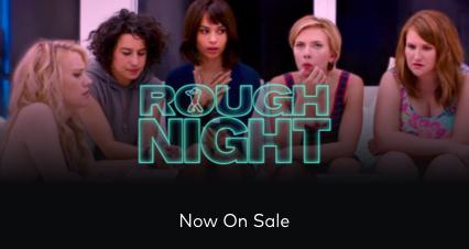 Rough Night On Sale