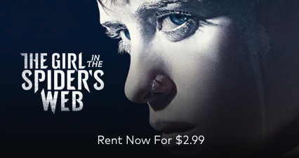 The Girl In The Spider's Web - $2.99 Rental