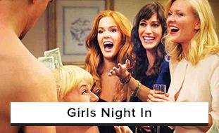 Girls Night In Movies
